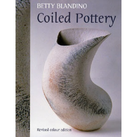 Coiled Pottery / Betty Blandino