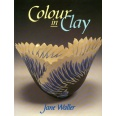 Colour in Clay / Jane Waller