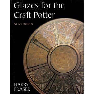 Glazes for the Craft Potter  /Harry Fraser